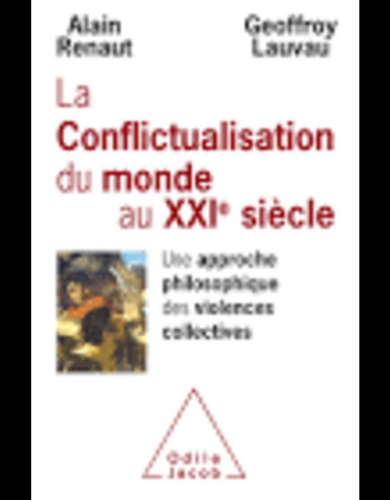 La conflictualisation du monde au XXIème siècle