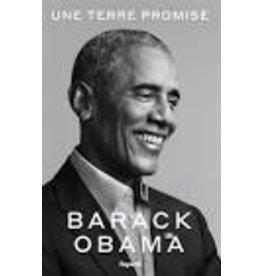 OBAMA Barack Une terre promise