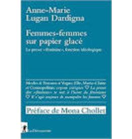 DARDIGNA LUGAN Anne-Marie Femmes-femmes sur papier glacé