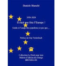1957-2020 Il était une fois l'Europe !