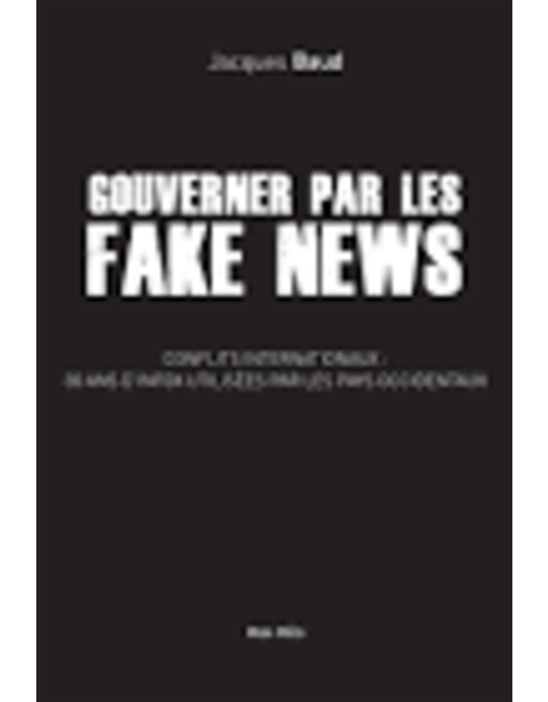 Gouverner par les fake news