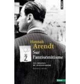 ARENDT Hannah Les origines du totalitarisme 1 - Sur l'antiémitisme