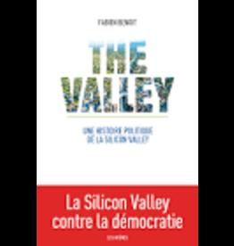 BENOIT Fabien The valley Une histoire politique de la Silicon Valley