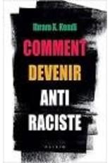 Comment devenir anti-raciste