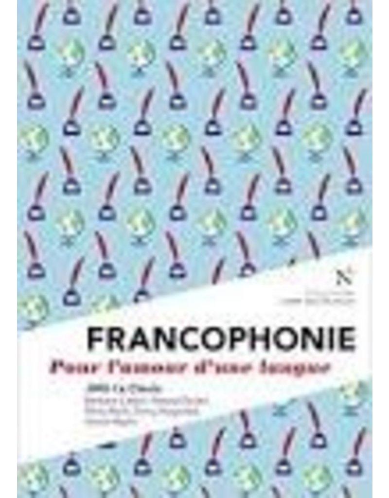 LE CLEZIO Jean-Marie Francophonie. Pour l'amour d'une langue