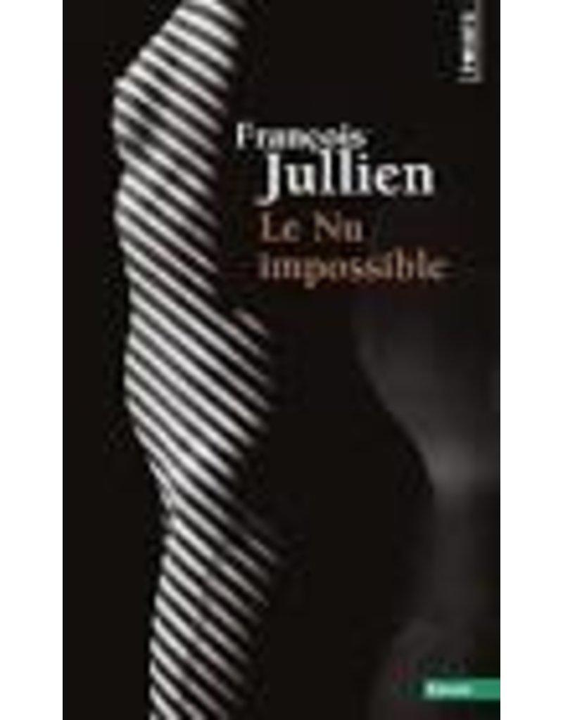 JULLIEN François Le nu impossible
