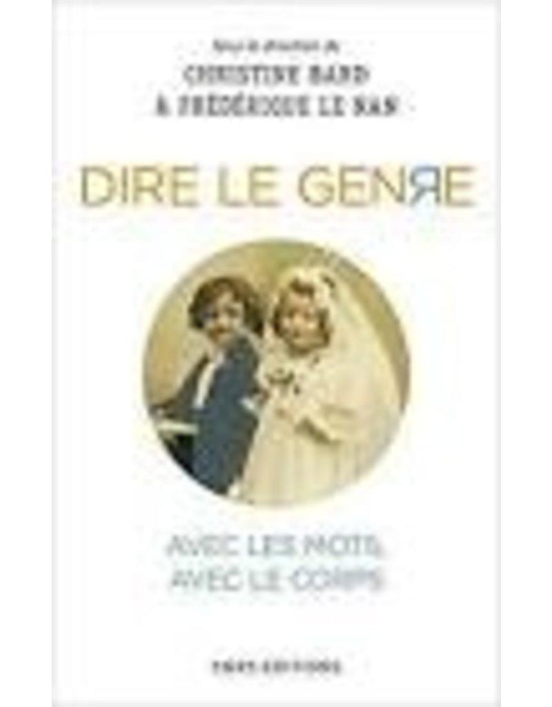 BARD Christine & LE NAN Frédérique Dire le Genre