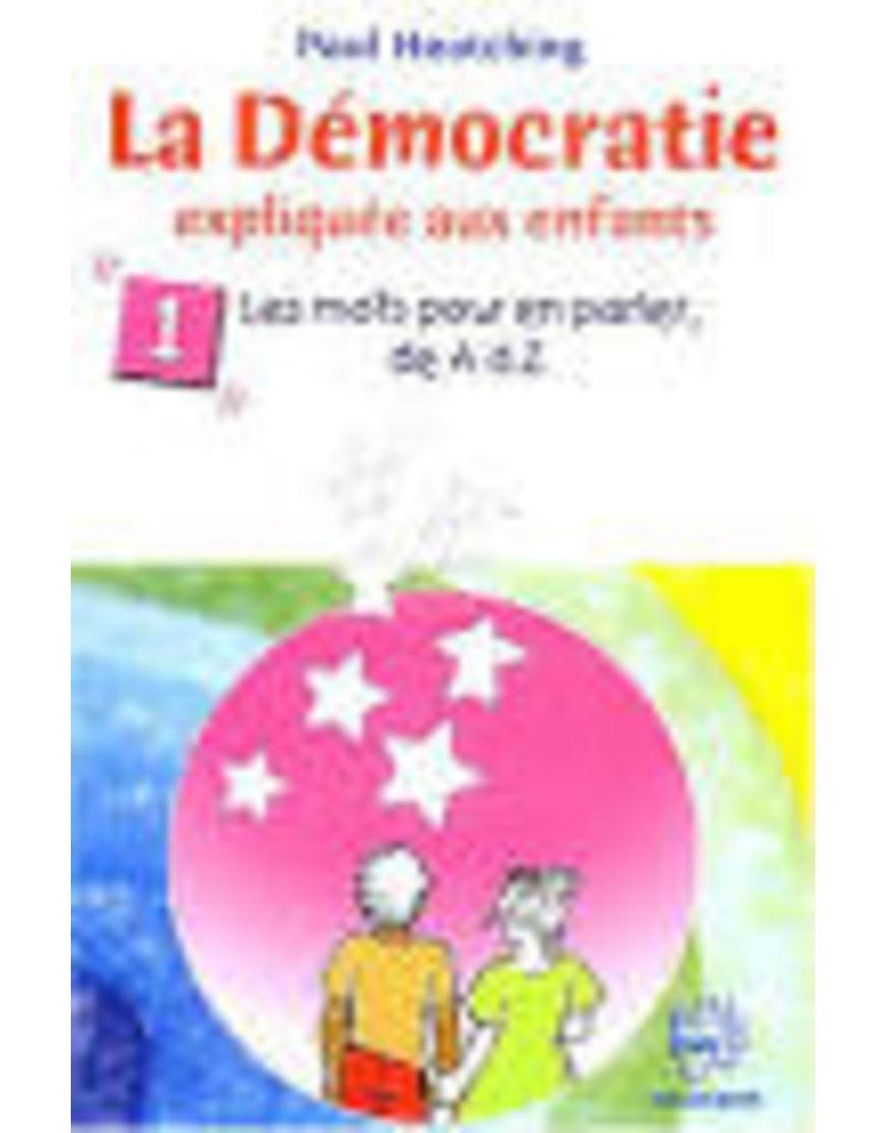 La démocratie expliquée aux enfants T1