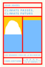 JOUZEL Jean Climats passés, climats futurs