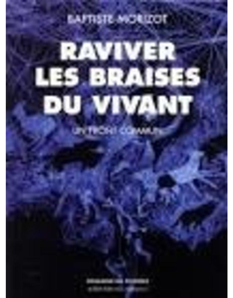 MORIZOT Baptiste Raviver les braises du vivant