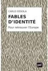 Fables d'identité pour retrouver l'Europe