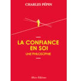 PEPIN Charles La confiance en soi (grand format)