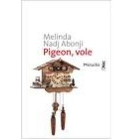 TORAILLE Françoise (tr.) Pigeon, Vole
