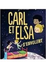 Carl et Elsa s'envolent