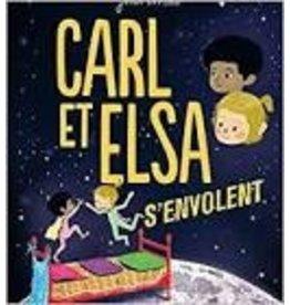 RENAUD Catherine (tr.) Carl et Elsa s'envolent