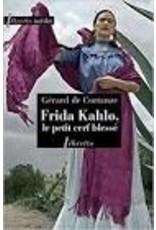 Frida Khalo, le petit cerf blessé