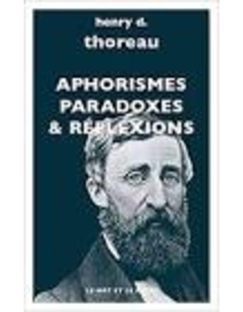 Aphorismes, paradoxes & réflexions