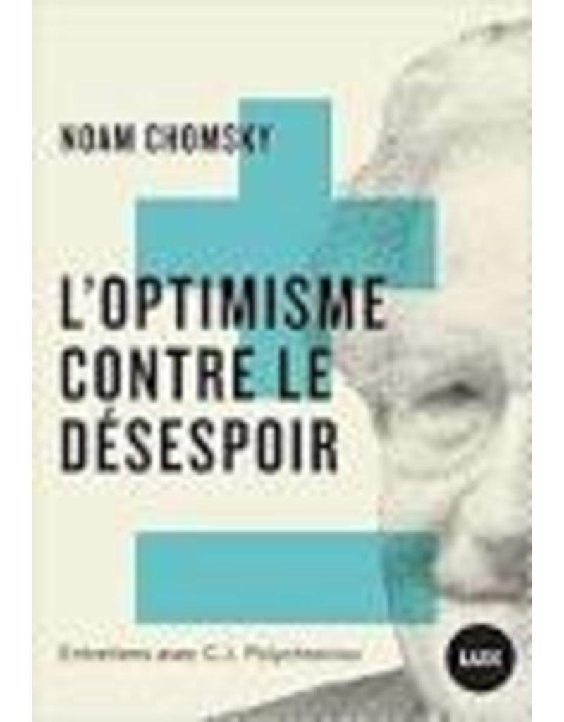 CALVE Nicolas (tr.) L'optimisme contre le désespoir