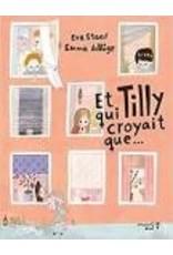 STAAF Eva & ADBAGE Emma Et Tilly qui croyait que...