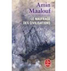 MAALOUF Amin Le naufrage des civilisations