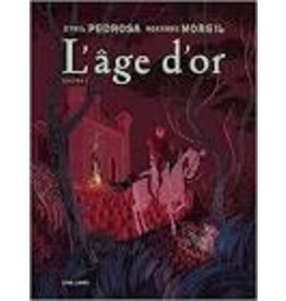 PEDROSA Cyril L'Âge d'or tome 2