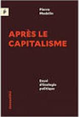 MADELIN Pierre Après le capitalisme