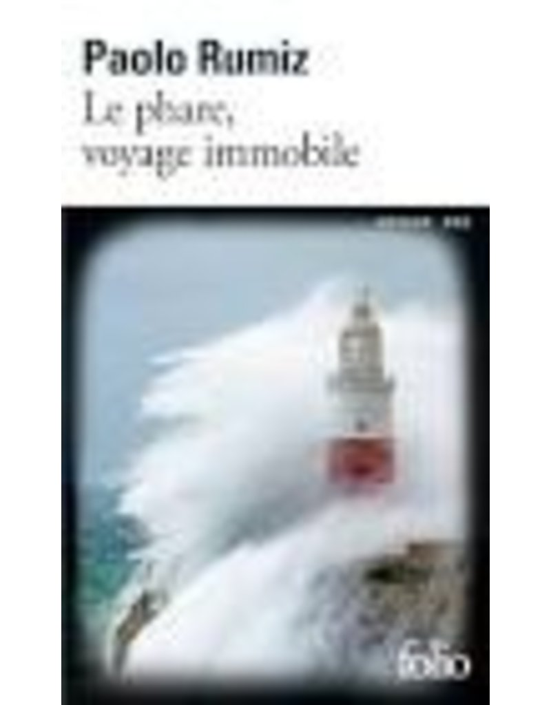 VIERNE Béatrice (tr.) Le phare, voyage immobile