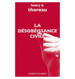 THOREAU Henry D. La désobeissance civile