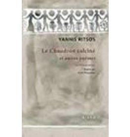 RITSOS Yannis Le chaudron calciné et autres poèmes