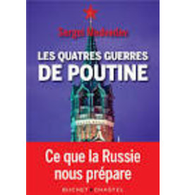 ACKERMAN Galia (tr.) Les quatre guerres de Poutine