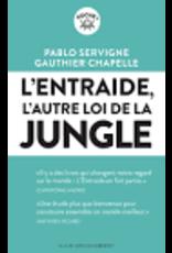 L'entraide, l'autre loi de la jungle