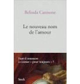 CANNONE Belinda Le nouveau nom de l'amour