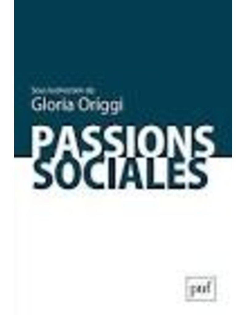 ORIGGI Gloria Passions sociales