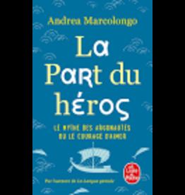 MARCOLONGO Andrea La part du héros