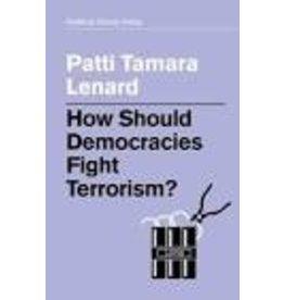How Should Democracies Fight Terror