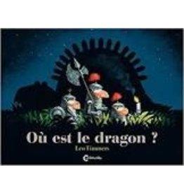 BAYER Laurent (tr.) Où est le dragon?