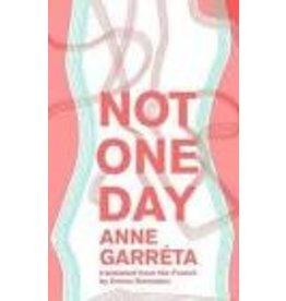 GARRETA Anne Not one day