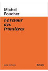 FOUCHER Michel Le retour des frontières