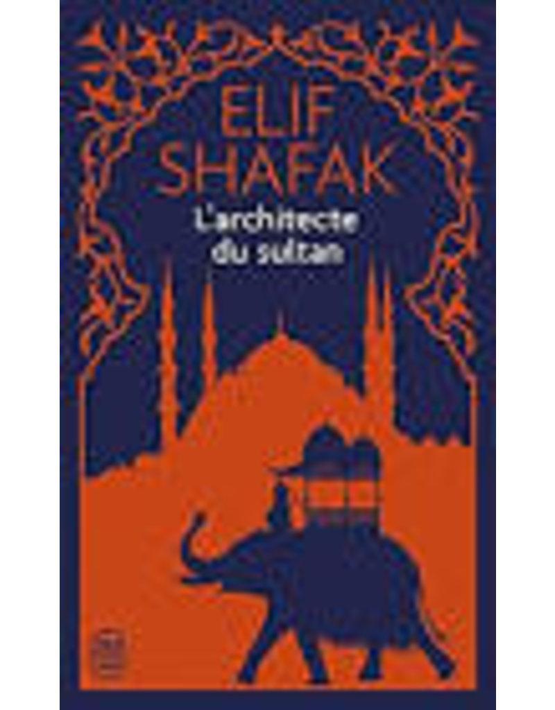 SHAFAK Elif L'architecte et le sultan