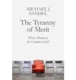 SANDEL Michael The Tyranny Of Merit