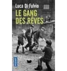 DI FULVIO Luca Le gang des rêves