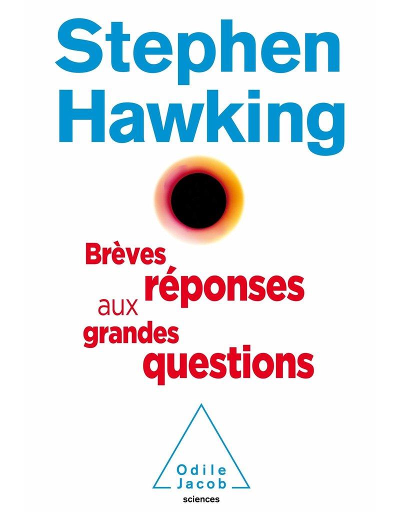 HAWKING Stephen Brèves réponses aux grandes questions