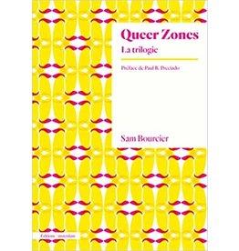 Queer Zones La trilogie