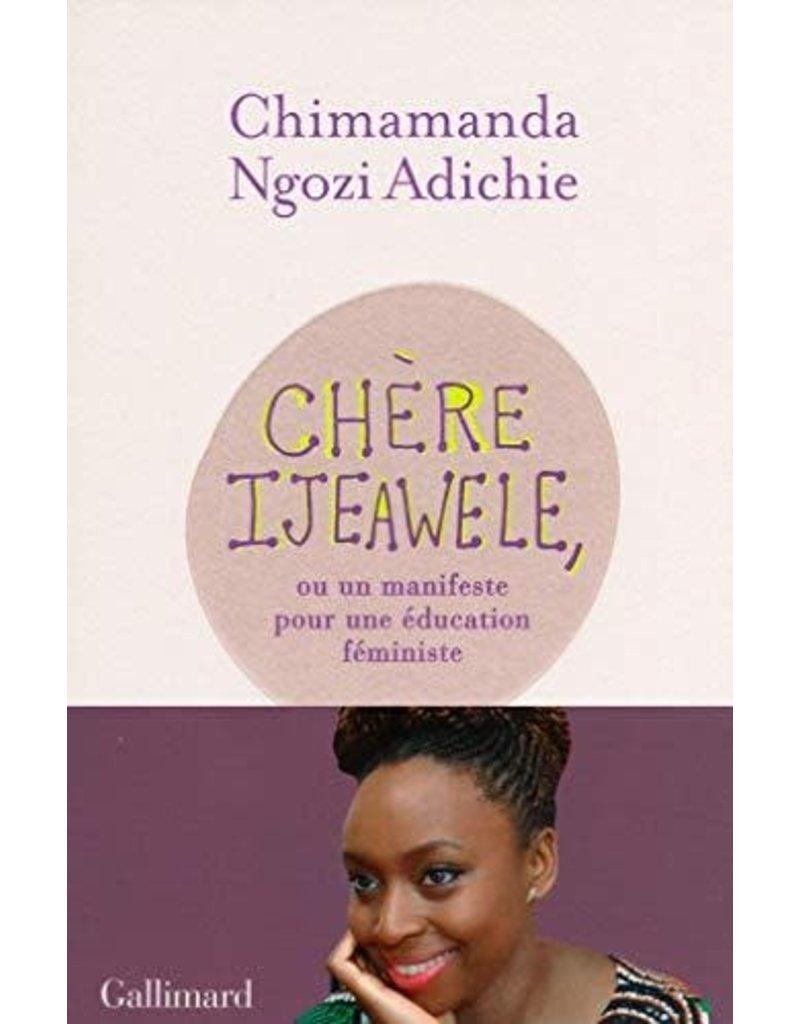 ADICHIE Chimamanda Ngozi Chère Ijewaele