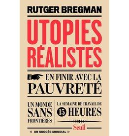 BREGMAN Rutger Utopies réalistes