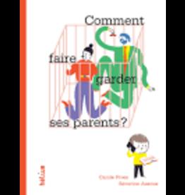 Comment faire garder ses parents