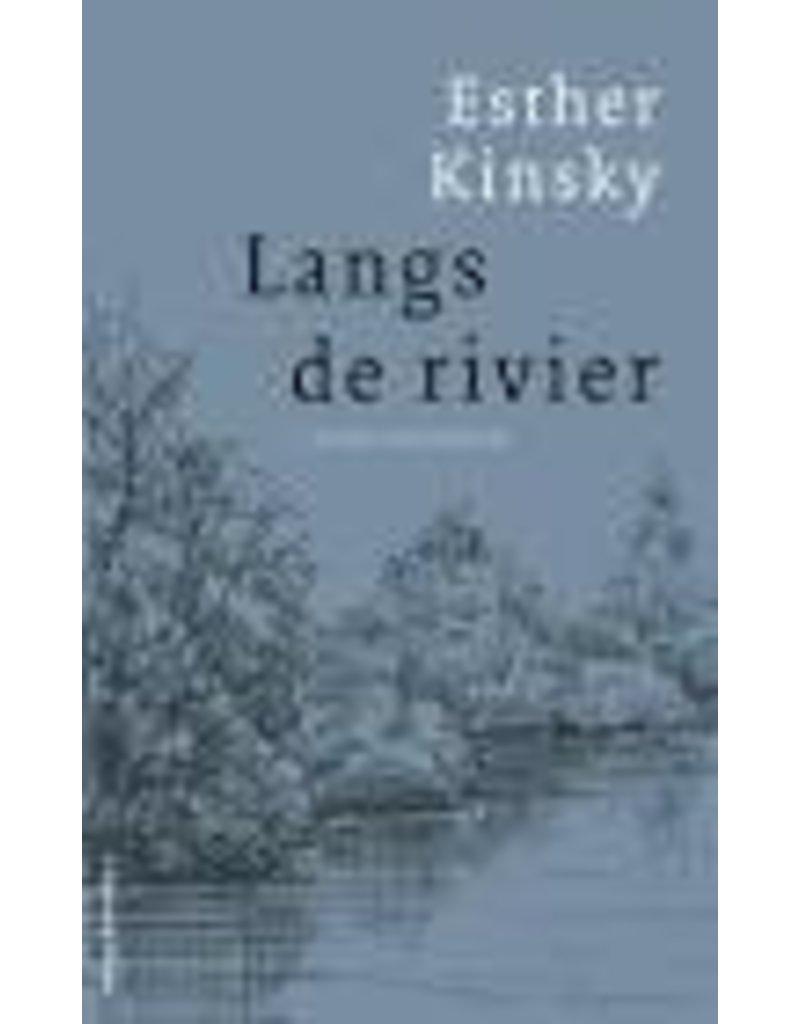 KINSKY Esther Langs de rivier