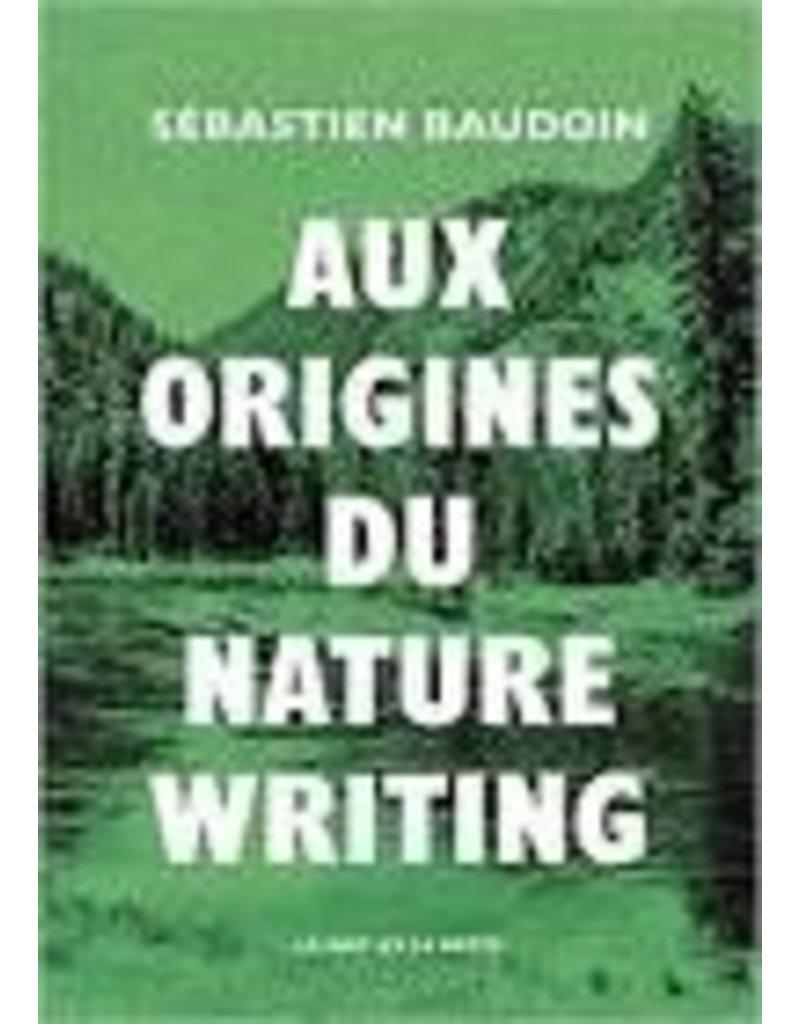 Aux origines du Nature Writing