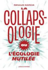 La collapsologie ou l'écologie mutilée