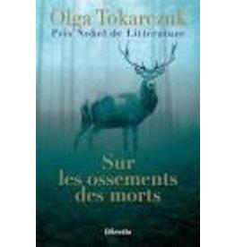 TOKARCZUK Olga Sur les ossements des morts (poche)